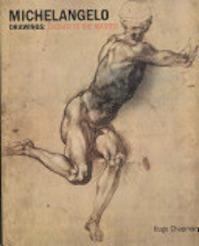 Michelangelo Drawings - Hugo Chapman, British Museum, Teylers Museum (ISBN 9780714126487)