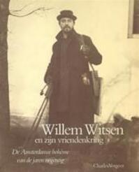 Willem Witsen en zijn vriendenkring - Charles Vergeer (ISBN 9789010054593)