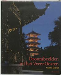 Droombeelden uit het Verre Oosten - C. Kozyreff (ISBN 9789061534761)