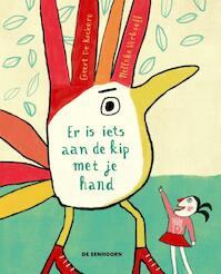 Er is iets aan de kip met je hand - Geert De Kockere (ISBN 9789462912632)