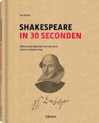 Shakespeare in 30 seconden - Ros Barber (ISBN 9789089986696)