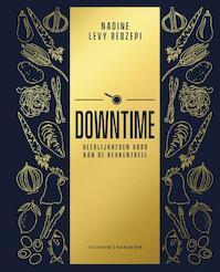 Downtime - Heerlijkheden voor aan de keukentafel - Nadine Levy Redzepi (ISBN 9789045215679)