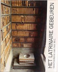 Het latrinaire gebeuren - Danny Lamarcq (ISBN 9789072931375)