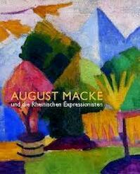 August Macke und die Rheinischen Expressionisten - August Macke, Magdalena M. Moeller, Janina Dahlmanns, Kunsthalle Tübingen (ISBN 9783777495408)