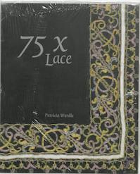 75 x Lace - P. Wardle (ISBN 9789040094484)