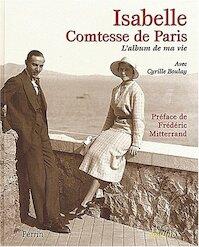 L'album de ma vie - Isabelle Comtesse de Paris, Cyrille Boulay (ISBN 9782262018320)