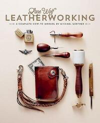 Lone Wolf Leatherworking - Michael Gärtner (ISBN 9781584236610)
