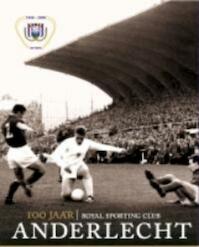 100 jaar Anderlecht - S. Loock (ISBN 9789056178635)