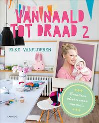 Van naald tot draad 2 - Elke Van Elderen (ISBN 9789401408035)
