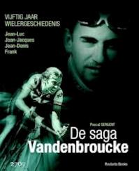 De saga Vandenbroucke - Pascal Sergent (ISBN 9789086793099)