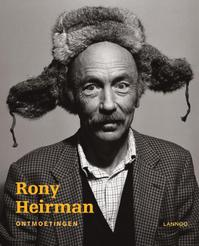 Rony Heirman Ontmoetingen - Heirman (ISBN 9789020991079)