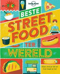 Lonely planet beste streetfood ter wereld - Lonely Planet (ISBN 9789021562834)