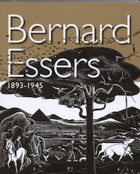 Bernard Essers (1893-1945) - Annemarie Timmer (ISBN 9789040084997)