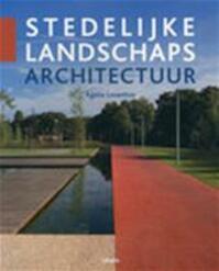 Stedelijke landschapsarchitectuur - Ágata Losantos. (ISBN 9789057644054)