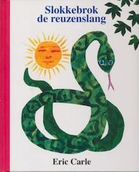 Slokkebrok de reuzenslang - Eric Carle (ISBN 9789086513178)