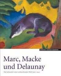 Marc, Macke und Delaunay - Sprengel Museum Hannover (ISBN 9783891692097)