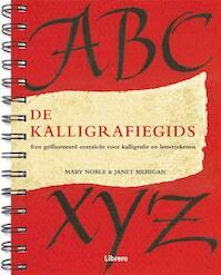 De kalligrafiegids - Mary Noble, Janet Mehigan (ISBN 9789089982513)