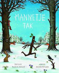 Mannetje Tak - Julia Donaldson (ISBN 9789025744656)