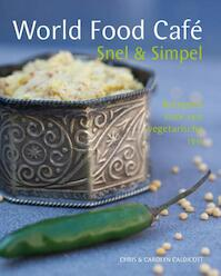 World food cafe - Chris Caldicott, Carolyn Caldicott (ISBN 9789461430786)