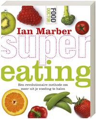 Supereating - Ian Marber (ISBN 9789044325263)