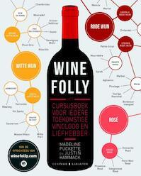 Wine Folly - Madeline Puckette, Justin Hammack (ISBN 9789045208558)