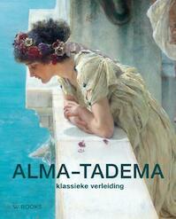 Alma-Tadema - Elizabeth Prettejohn (ISBN 9789462581586)