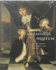 Een Koninklijk Museum - F. Grijzenhout (ISBN 9789040093838)