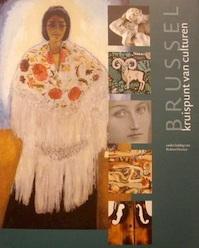 Brussel kruispunt van culturen - Robert Hoozee (ISBN 9789061534563)