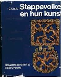 Steppenvolken en hun kunst - Gyula László (ISBN 9789060170120)