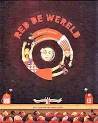 Red de wereld! - Tom Schamp (ISBN 9789491376399)