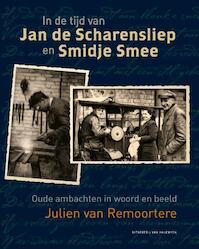 In de tijd van klompenmakers en bezembinders - Julien van Remoortere (ISBN 9789461310682)