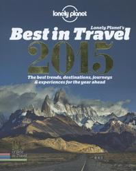 Lonely Planet's 2015 Best in Travel (ISBN 9781743603628)