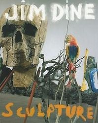 Jim Dine – Sculpture (ISBN 9783869302041)