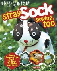 Stray Sock Sewing, Too - Daniel (ISBN 9781600619076)