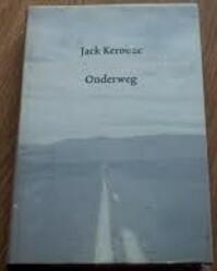Onderweg - Jack Kerouac (ISBN 9789051088496)