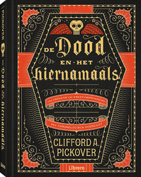 Dood in het hiernamaals - Clifford A Pickover (ISBN 9789089989468)