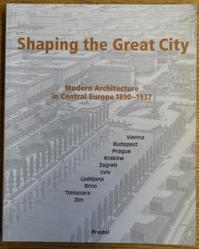 Shaping the great city - Eve Blau, Monika Platzer (ISBN 9783791323589)