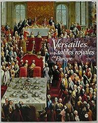 Versailles et les tables royales en Europe (ISBN 9782711827749)