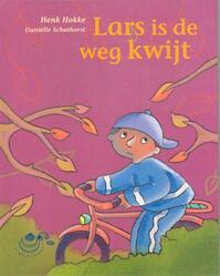 Lars is de weg kwijt - Henk Hokke (ISBN 9789043702669)