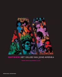 Motown - Adam White, Barney Ales (ISBN 9789059566811)