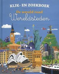 De wereld rond - grote steden - François Foyard (ISBN 9789059242074)