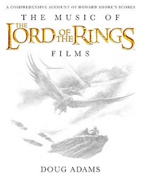 The Music of the Lord of the Rings Films - Doug Adams (ISBN 9780739071571)