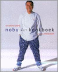 Nobu het kookboek - Nobuyuki Matsuhisa (ISBN 9789080703650)