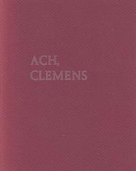 Ach, Clemens - Hugo Claus