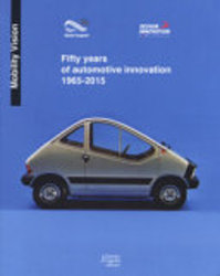 Fifty Years of Automotive Innovation 1965-2015. Ediz. a Colori (ISBN 9788868741655)