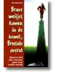 Brave meisjes komen in de hemel, brutale overal - Ute Ehrhardt, Marten Hofstede (ISBN 9789038903583)