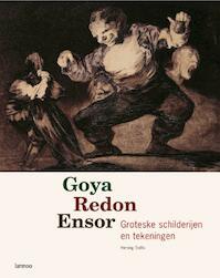 Goya Redon Ensor - H. Todts (ISBN 9789020983418)