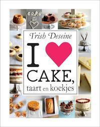 I love cake, taart en koekjes - Trish Deseine (ISBN 9789023012771)