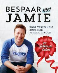 Bespaar met Jamie - Jamie Oliver (ISBN 9789021555225)