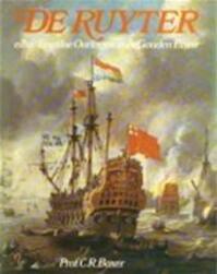 De Ruyter en de Engelse oorlogen in de Gouden Eeuw - Charles Ralph Boxer, R. E. J. Weber (ISBN 9789022819555)